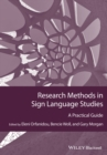 Image for Research methods in sign language studies  : a practical guide