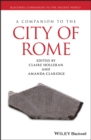 Image for A companion to the city of Rome