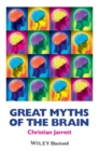 Image for Great myths of the brain