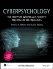 Image for Cyberpsychology: the study of individuals, society and digital technologies