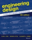 Image for Engineering design  : a project-based introduction
