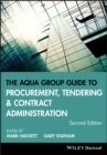 Image for The Aqua Group guide to procurement, tendering and contract administration