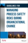 Image for Guidelines for managing process safety risks during organizational change
