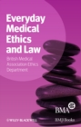 Image for Everyday Medical Ethics and Law