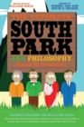 Image for The ultimate South Park and philosophy  : respect my philosophah!