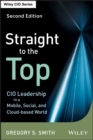Image for Straight to the top: becoming a world-class CIO