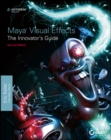 Image for Maya visual effects  : the innovator's guide