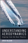 Image for Understanding aerodynamics: arguing from the real physics