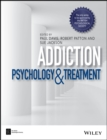 Image for Addiction  : psychology and treatment