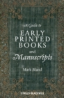 Image for A guide to early printed books and manuscripts