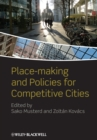 Image for Place-making and policies for competitive cities