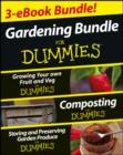 Image for Gardening For Dummies Three e-book Bundle: Growing Your Own Fruit and Veg For Dummies, Composting For Dummies and Storing and Preserving Garden Produce For Dummies