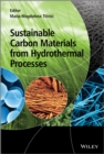 Image for Sustainable carbon materials from hydrothermal processes