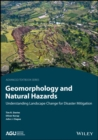 Image for Engineering Geomorphology for the Sustainable Management of Natural Hazards