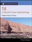 Image for Till  : a glacial process sedimentology