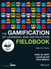 Image for The gamification of learning and instruction fieldbook  : ideas into practice