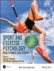 Image for Sport and exercise psychology  : practitioner case studies