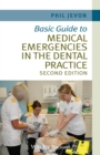 Image for Basic guide to medical emergencies in the dental practice