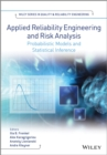 Image for Applied reliability engineering and risk analysis: probabilistic models and statistical inference