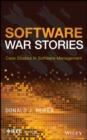 Image for Software War Stories : Case Studies in Software Management
