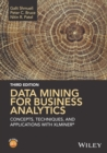 Image for Data mining for business analytics  : concepts, techniques, and applications with XLMiner