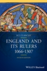 Image for England and its rulers, 1066-1307