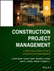 Image for Construction project management  : a practical guide to field construction management