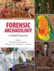 Image for Forensic archaeology  : a global perspective