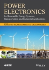 Image for Power electronics for renewable energy systems, transportation and industrial applications
