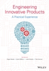 Image for Engineering innovative products: a practical experience