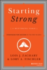 Image for Starting strong  : a mentoring fable