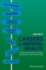 Image for Careers in mental health  : opportunities in psychology, counseling, and social work