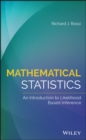 Image for Mathematical statistics: an introduction to likelihood based inference