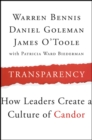 Image for Transparency  : how leaders create a culture of candor