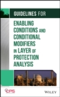 Image for Guidelines for enabling conditions and conditional modifiers in layer of protection analysis