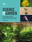 Image for Science and the garden  : the scientific basis of horticultural practice