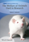 Image for The welfare of animals used in research: practice and ethics