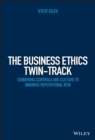 Image for Embedding ethics in corporate culture: a practical guide to minimising reputational risk