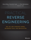Image for Practical reverse engineering  : x86, x64, ARM, Windows Kernel, reversing tools, and obfuscation