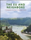 Image for The EU and Neighbors : A Geography of Europe in the Modern World