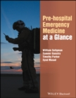 Image for Pre-hospital emergency medicine at a glance