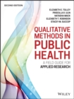 Image for Qualitative methods in public health  : a field guide for applied research