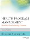 Image for Health program management  : from development through evaluation