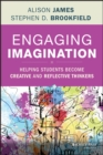 Image for Engaging imagination: helping students become creative and reflective thinkers