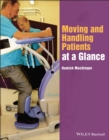 Image for Moving and handling patients at a glance