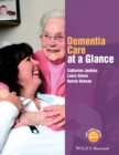 Image for Dementia care at a glance