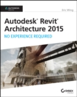 Image for Autodesk Revit Architecture 2015  : no experience required