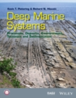 Image for Deep marine systems: processes, deposits, environments, tectonic and sedimentation