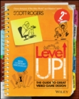 Image for Level up!: the guide to great video game design
