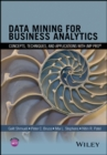 Image for Data mining for business analytics  : concepts, techniques, and applications with JMP Pro